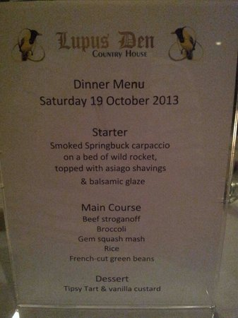 Lupus Den Country House: An example for the dinner menu.  Delicious!
