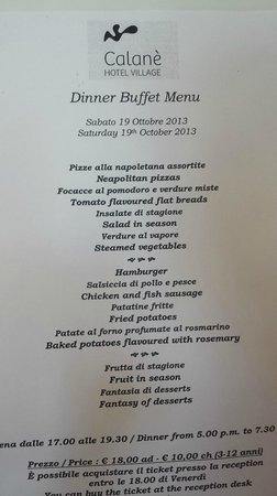 Calane Hotel Village: Last dinner 'specials' - slightly cheaper than normal