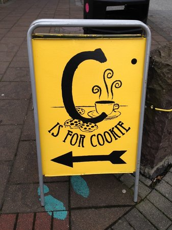 C is for Cookie : It was this sign that first got my attention - impossible to resist!