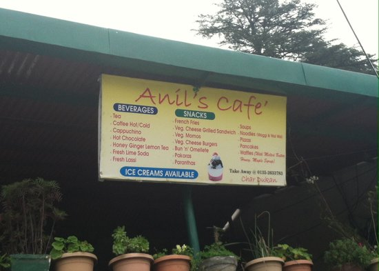 Anil's Cafe Char Dukan , Mussoorie: At Char Dukan Just above the cafe Look for Anil's