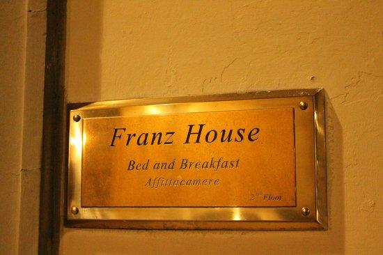Franz House : Entrée