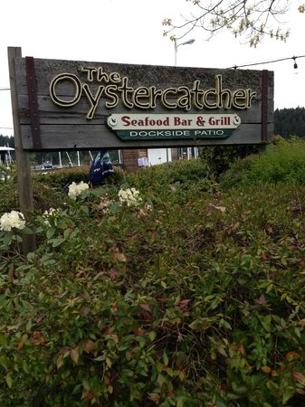 Oystercatcher Seafood Bar & Grill: Welcoming signage for the Oystercatcher Restaurant, Salt Spring Island, BC