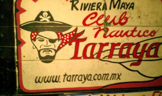 La Tarraya : The sign out front.