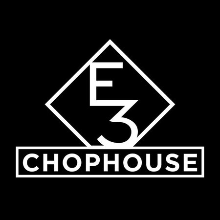 E3 Chophouse