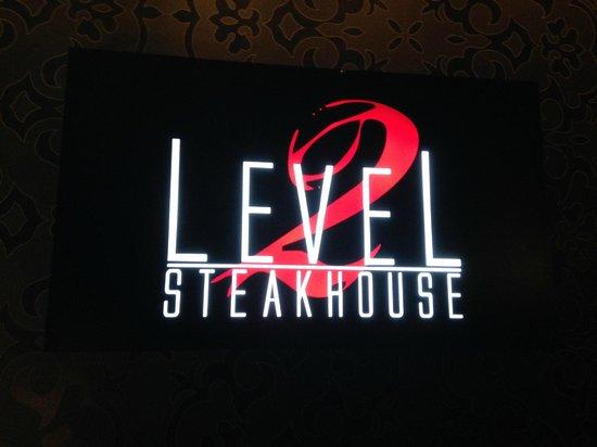 Level 2 Steakhouse: Entrance Sign