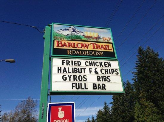 Barlow Trail Roadhouse: Sign on Hwy 26