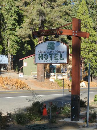 Shaver Lake Village Hotel Highway Sign In The Parking Lot