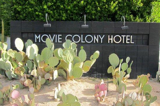 Movie Colony Hotel : sign