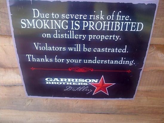 Garrison Brothers Distillery: stern Warning