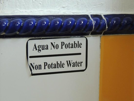 BEST WESTERN Posada Freeman: Non Potable Water