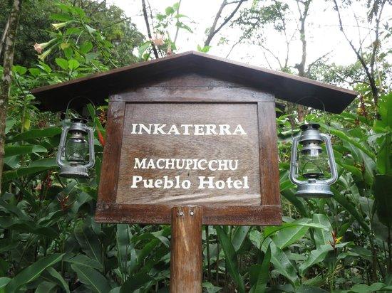 Inkaterra Machu Picchu Pueblo Hotel : Sign
