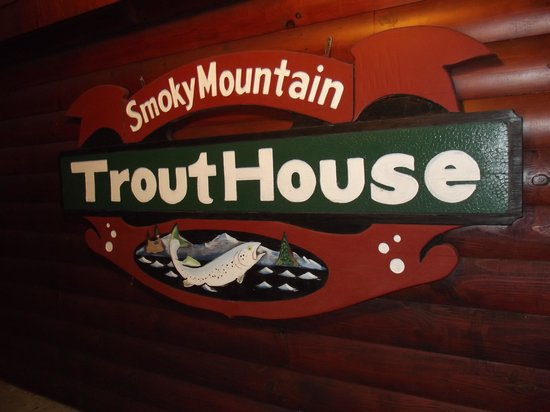 Smoky Mountain Trout House: Outside Sign