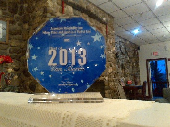 "Aroostook Hospitality Inn - Van Buren: Winner of ""The best of"