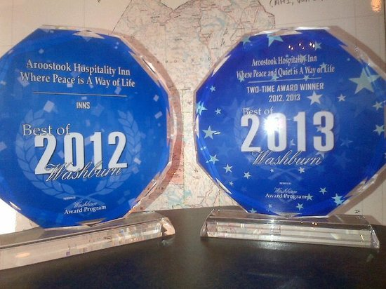 "Aroostook Hospitality Inn: Winner of ""The Best of Award"" two years in a row"