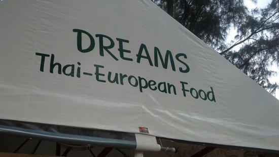 Dreams : Good mix Thai and western