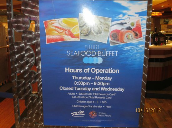 Village Seafood Buffet: operating hours