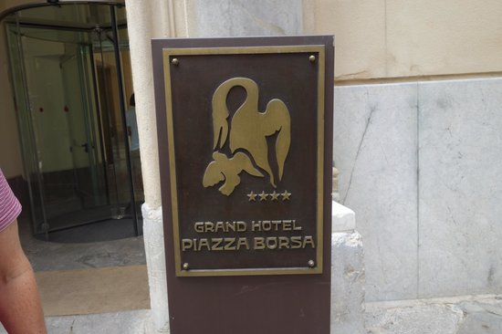 Grand Hotel Piazza Borsa: entrance sign