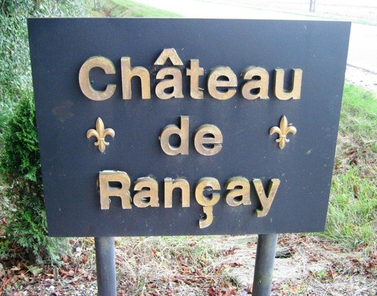 Chateau de Rancay: Look for this sign on the road at the entrance to the chateau
