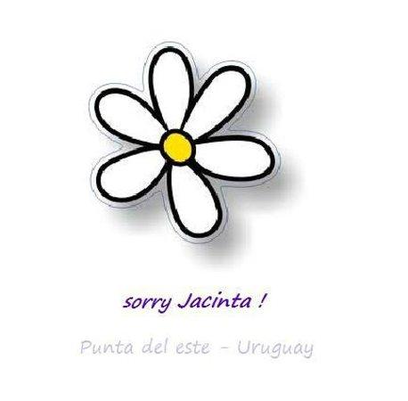sorry Jacinta
