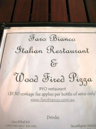 Faro Bianco Wood Fired Pizza Restaurant: BYO policy