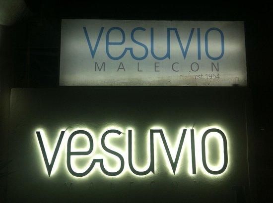 Vesuvio Malecon: Main Sign