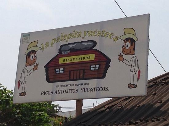 La Palapita Yucateca: look for this sign