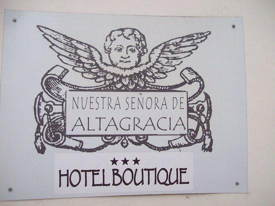 Nuestra Señora de Altagracia Hotel Boutique: Logo exepcional.