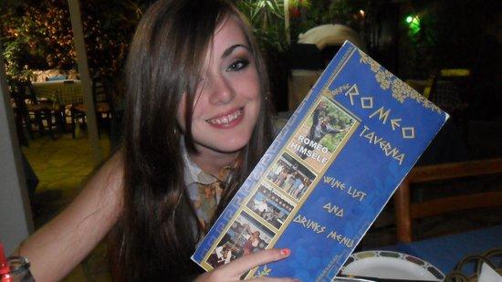 Romeo Garden Taverna: She loved it!