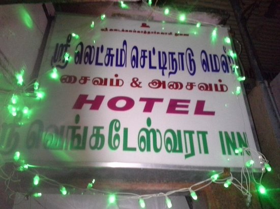 Sri Lakshmi Chetti Nadu Mess - Sree Vengateshwaraa Inn: Front board....