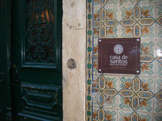 Casa de Santos Bed & Breakfast : Another view of sign.