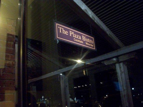 Plaza Bistro: Sign