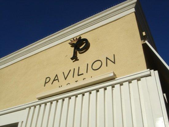 Pavilion Hotel: Pavilion Signage above hotel lobby