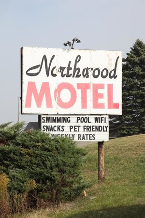 Northwood Motel : Sign on front of property