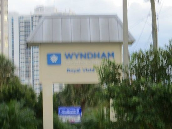 Wyndham Royal Vista: sign