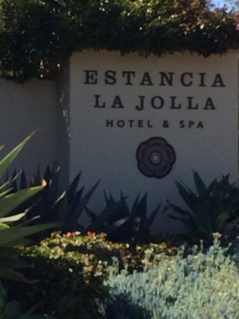 Estancia La Jolla Hotel & Spa : Welcome sign
