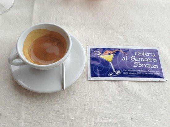 Ristorante Osteria al Gambero Sbronzo: Caffè