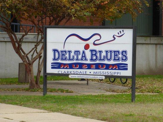 The Delta Blues Museum : Delta Blues Museum Sign