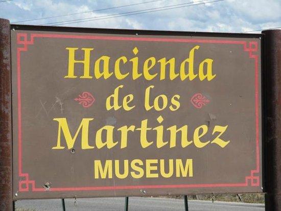 La Hacienda del los Martinez : Sign
