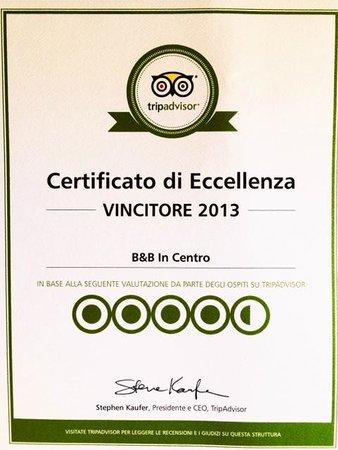 B&B In Centro : Certificato d'eccellenza 2013