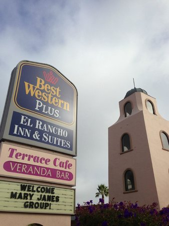 Best Western Plus El Rancho Inn : Love the welcome sign! :-0