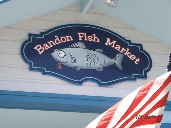 Bandon Fish Market: Restaurant Sign