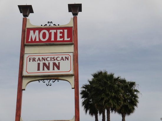 Franciscan Inn Motel: Sign