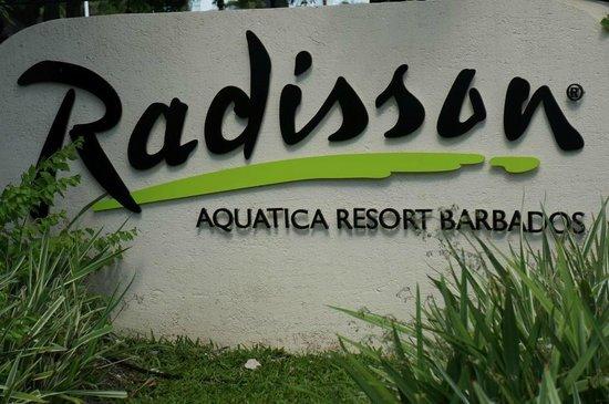 Radisson Aquatica Resort Barbados: Sign at front
