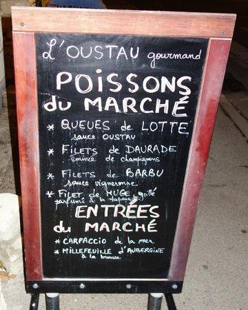 Le Bel Oustau : Special board outside