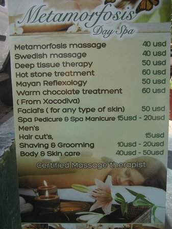 Metamorphosis Day Spa: This is the sign out front which lists the massages.