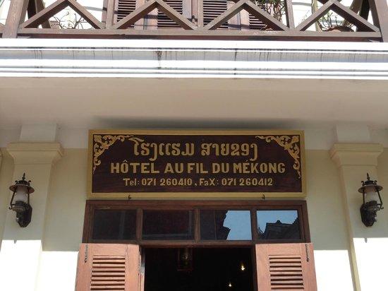 Hotel Au Fil Du Mekong (Mekong Riverside Hotel): dettaglio dell'insegna