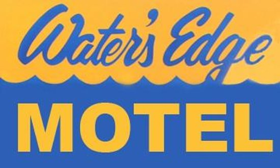 Water's Edge Motel: Water's Edge SIgn