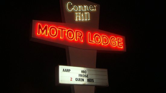 Conner Hill Motor Lodge : Sign about the motel