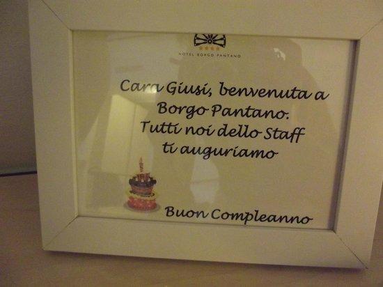 Hotel Borgo Pantano: Sorpresa per il mio compleanno!