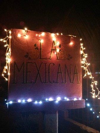 La Mexicana: Sign